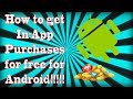 HOW TO GET IN-APP PURCHASES FOR FREE!!!!!!!!!!!!