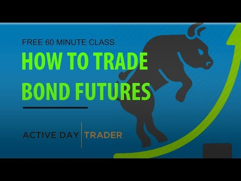 Bond Futures: How to Trade Bond Futures | Bond Futures Trading Strategies tutorial - Jonathan Rose