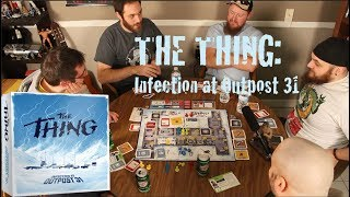 THE THING: INFECTION AT OUTPOST 31 (Board Game Play-through)