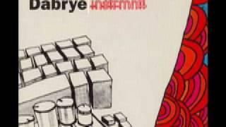 Dabrye - Gimme Lowlands