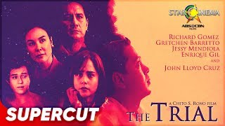The Trial | John Lloyd Cruz, Richard Gomez, Gretchen Barretto, Enrique Gil | Supercut