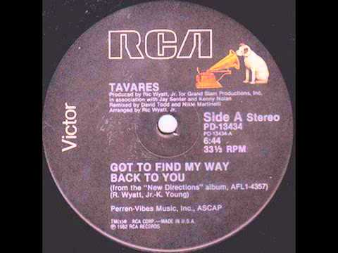Tavares - Got To Find My Way Back To You (12'' Version)