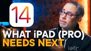 iPadOS 14 — What the iPad (Pro) Needs Next