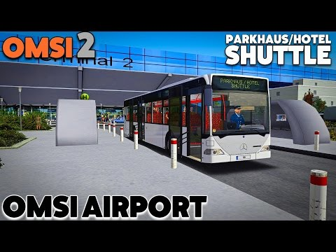 OMSI 2 Lets Play #30 | Mercedes-Benz O530 Citaro Ü | OMSI Airport: Parkhaus Shuttle