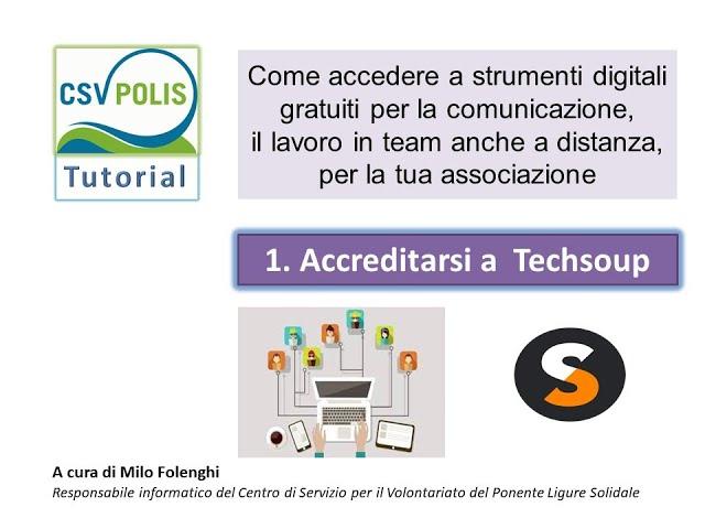 Come accedere a strumenti digitali gratuiti per la comunicazione - Accreditarsi a Techsoup