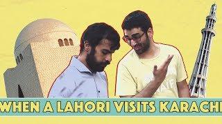 When a Lahori Visits Karachi (Part 1) | MangoBaaz