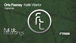Orla Feeney - Keltik Warrior - Original Mix