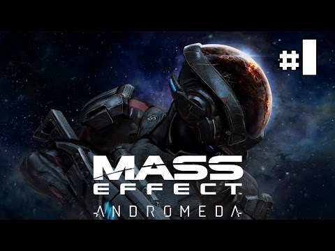 Mass Effect Andromeda - Let's Play #1 [FR]