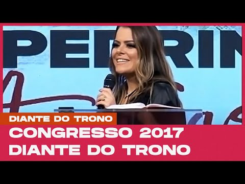 CONGRESSO DT 2017 - Mensagem: Ana Paula Valadão   13/4/17 - noite