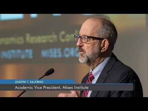 The Austrian Economics Research Conference | Joseph T. Salerno
