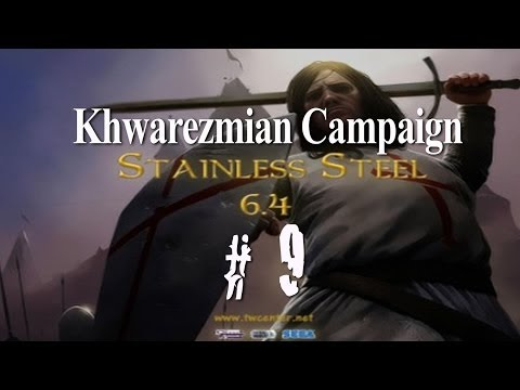 Stainless Steel 6.4 - Destroy Mongols as Khwarezmians - Part 9