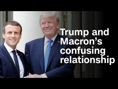 Trump and Macron's confusing relationship, explained
