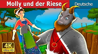 Molly und der Riese   Molly and The Giant Story   Gute Nacht Geschichte   Deutsche Märchen