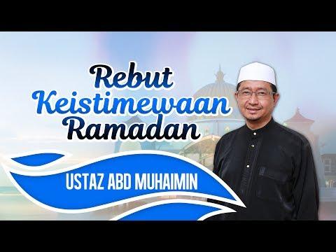 Rebut Keistimewaan Ramadan