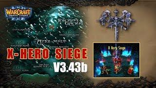 Warcraft 3: X Hero Siege v3.43b - Hướng dẫn chơi X hero để nổ nhà | Mad Tigerrr