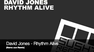 David Jones - Rhythm Alive (Remo con Remix)