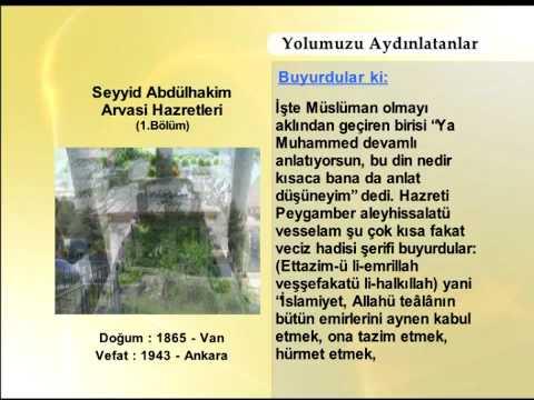 SEYYID ABDULHAKIM ARVASI HAZRETLERİ 1(YOLUMUZU AYDINLATANLAR)