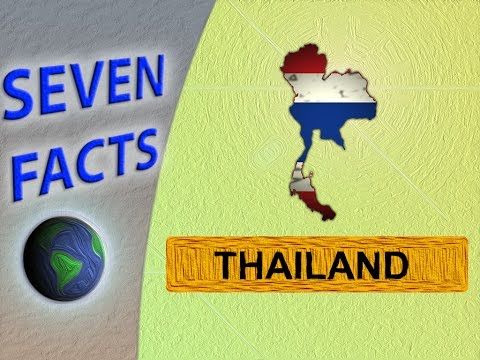 7 Facts about Thailand