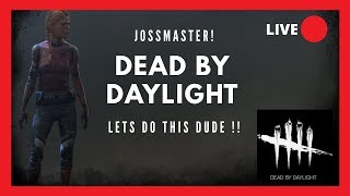 DBD ON PC ENG ! SURVIVOR AND KILLER TIME !!! LETS DO THIS !!! COME JOIN IN !!! ROAD TO 4k HOURS!!