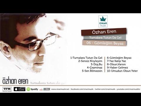 Özhan Eren - Gömleğim Beyaz