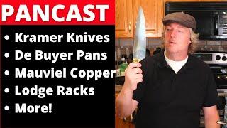 New De Buyer Pans, Kramer Knives, Mauviel Copper and More!