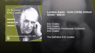 London Again - Suite (1936) Oxford Street - March
