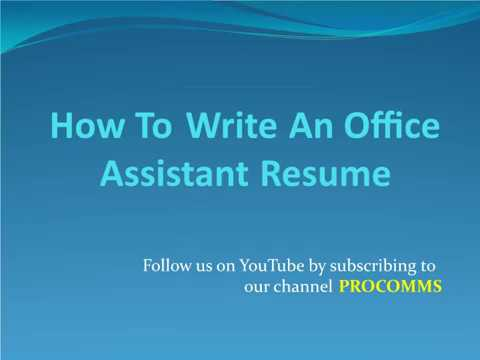 How To Write An Office Assistant Resume | Office Assistant Resume |