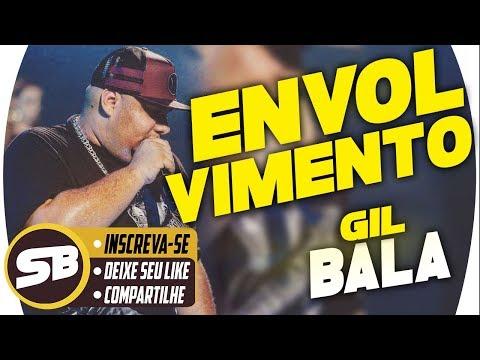GIL BALA - ENVOLVIMENTO - CD NOVO ( MAIO ) 2018 MÚSICAS NOVAS REPERTÓRIO NOVO