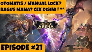 Mobile Arena - Cara Hero Lock Mode! Episode #21