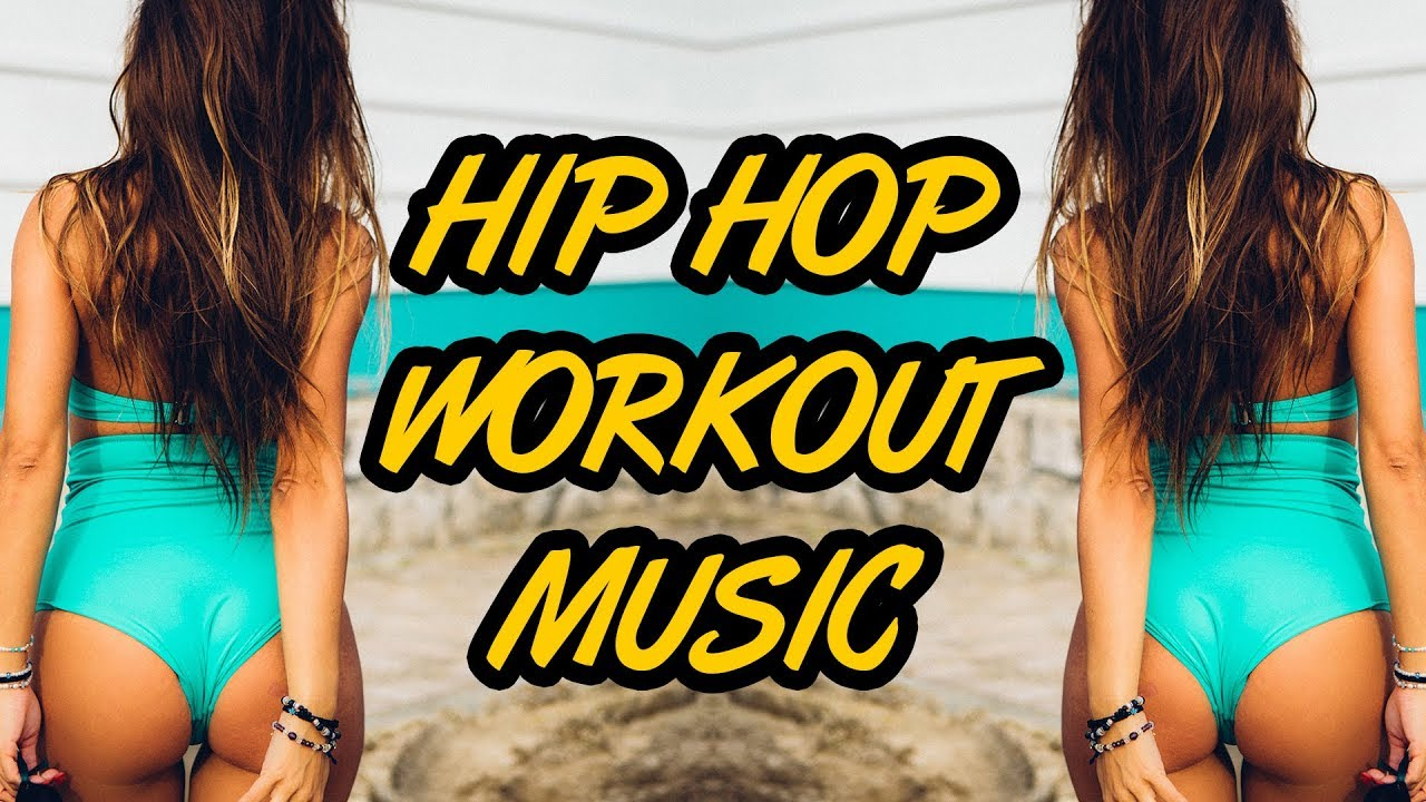 Hip Hop Workout Music Mix 2018