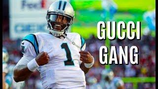 "Cam Newton Highlights 2017-18 || ""Gucci Gang"" || HD"
