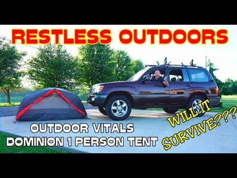RESTLESS OUTDOORS TESTS THE OUTDOOR VITAL DOMINION 1 PERSON TENT!