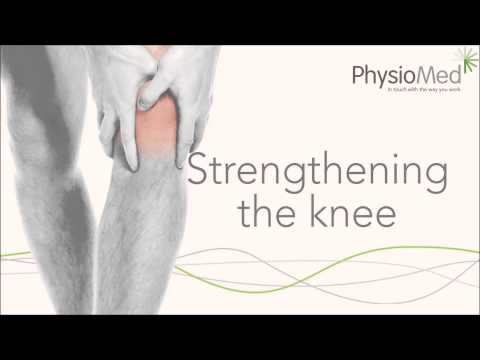 Physio Med - Knee Stretching and Strengthening Exercises: Occupational Physiotherapy