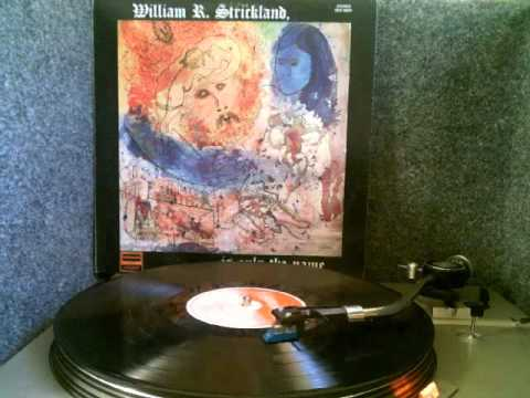 William R. Strickland -- Is Only The Name Full Vinyl Album