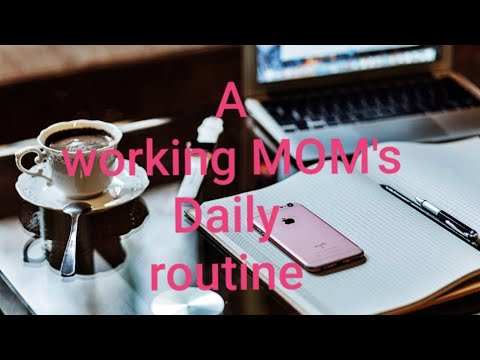 A Working Moms Morning & Evening Routine | A Working Woman's Daily Routine|How To Manage Work & Fami