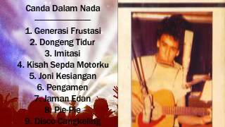 Video Iwan Fals - Canda dalam Nada ( Full Album 1997 ) download MP3, 3GP, MP4, WEBM, AVI, FLV Oktober 2018