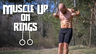 How to Learn Muscle Up on Rings - Tutorial