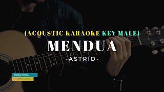 MENDUA - ASTRID | Chord Pria (Key Male) Karaoke Akustik | With Lyric cover