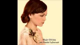 Natalia Lafourcade - Mujer Divina (Ft Adrián Dargelos)