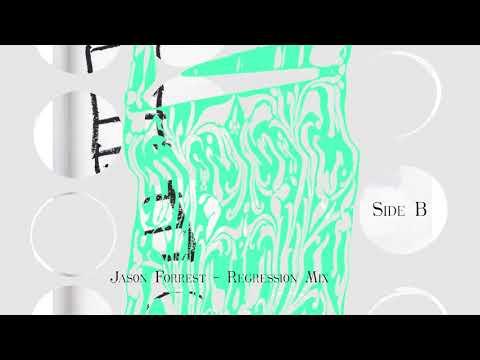 Jason Forrest - Regression Mix  (Side B)