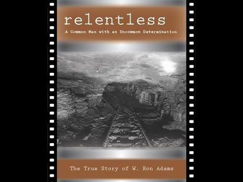 W. Ron Adams - Relentless