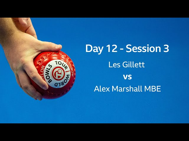 Just. 2020 World Indoor Bowls Championships: Day 12 Session 2- Les Gillett vs Alex Marshall MBE