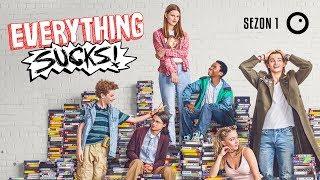 Everything Sucks - Recenzja pierwszego sezonu