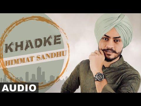 Khadke (Full Audio) | Himmat Sandhu | Dev Kharoud | Anchal Singh | New Punjabi Songs 2020 - Download full HD Video mp4
