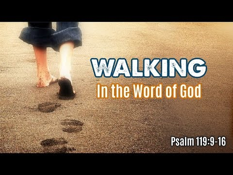 WALKING In the Word of God | GWC 2017-07-09am - YouTube