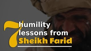7 Humility Lessons by Sheikh Farid