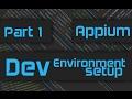 Appium Tutorial: Mobile Automation Basics Part 1 - The Setup