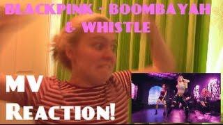 BLACKPINK - BoomBayah (붐바야) & Whistle (휘파람) MV Reaction - Hannah May