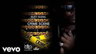 Busy Signal - Crime Scene