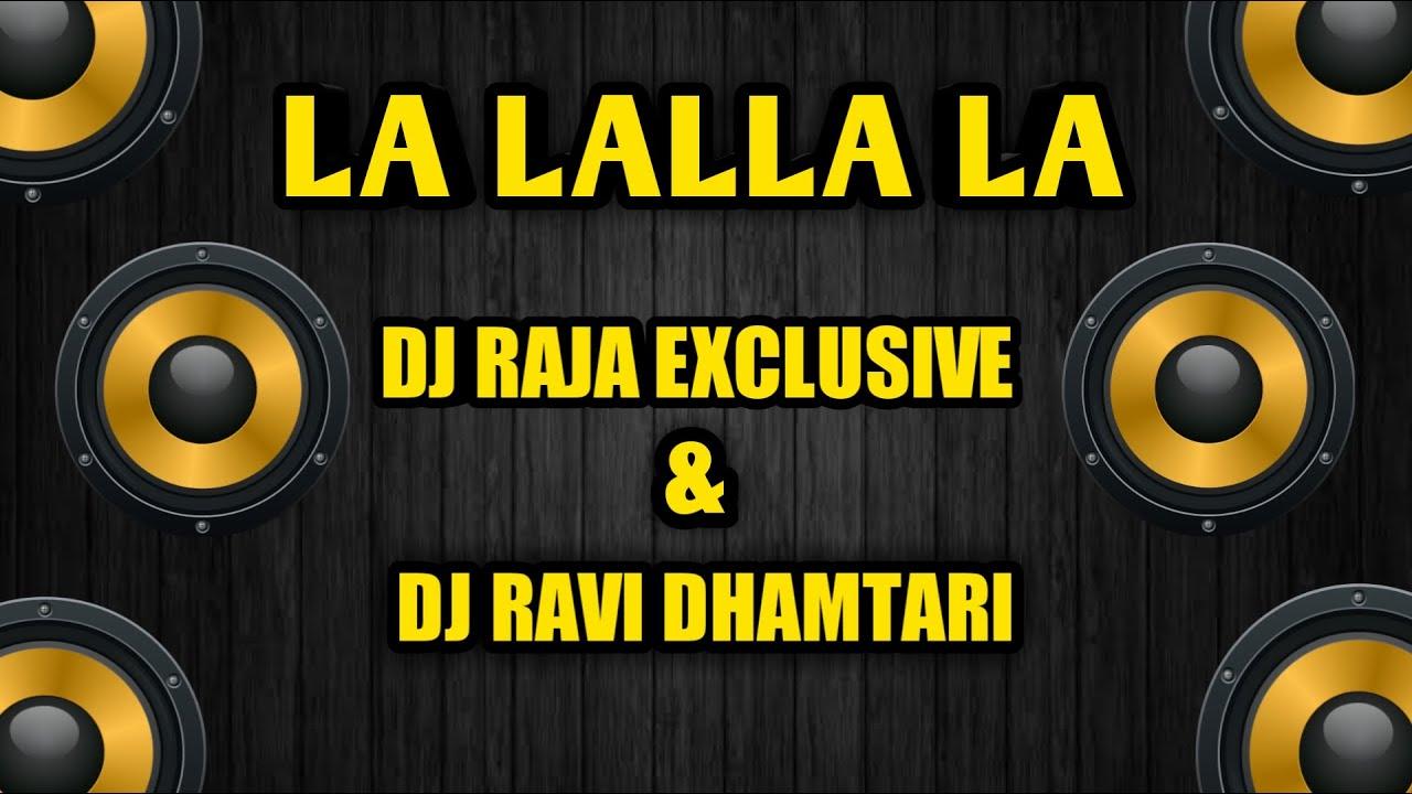 La Lala La Lala Dj Ravi & Dj Raja